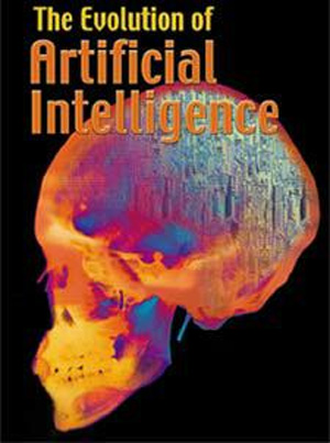 The Evolutional of Artificial Intelligence